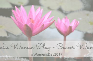 Roles Women Play Career Woman