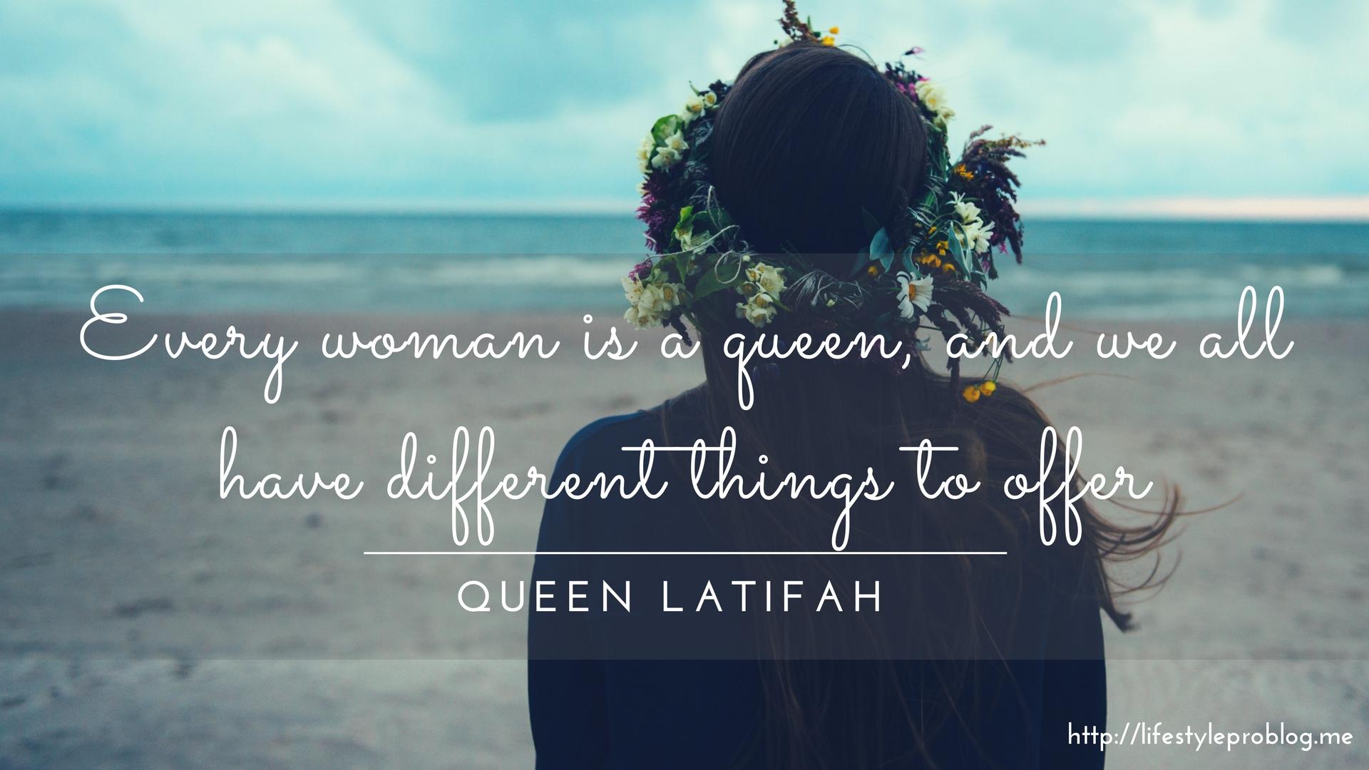 #AtoZChallenge : Queen Latifah Quote