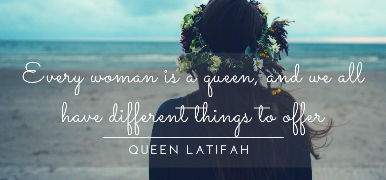 Queen Latifah Quote
