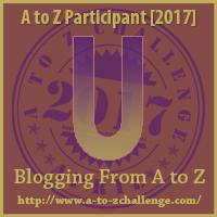 A to Z Challenge U