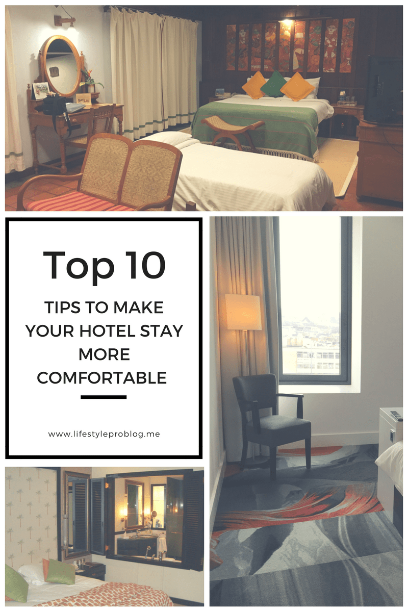 10 tips to make your hotel stay more comfortable