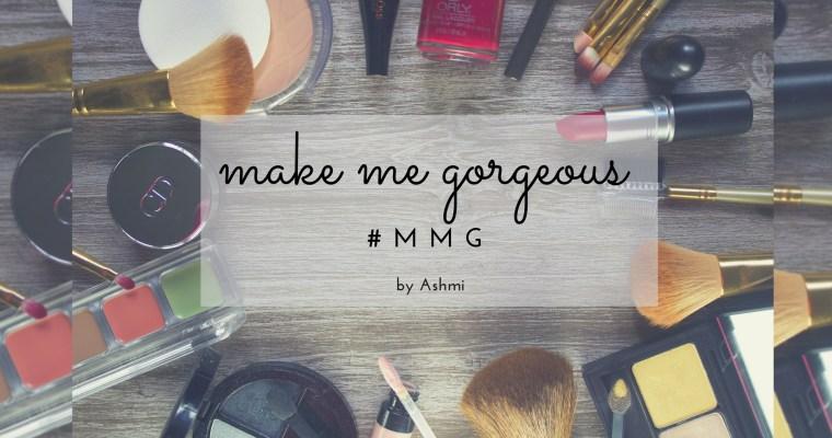 Make Me Gorgeous by Ashmi