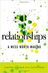 Best relationship books - Relationships a mess worth making