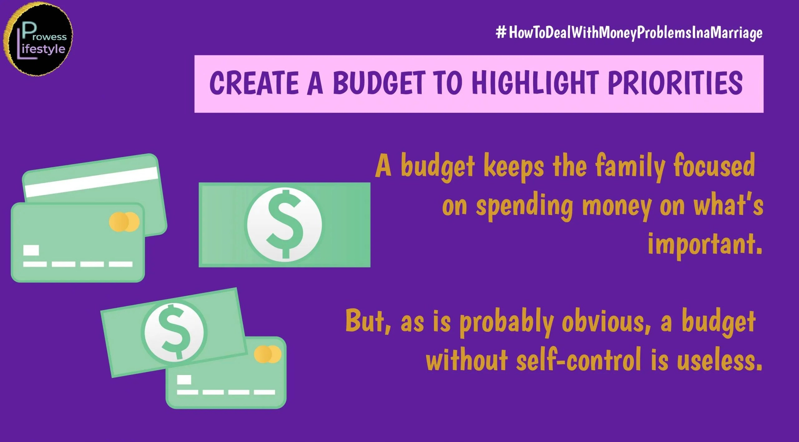 CREATE A BUDGET TO HIGHLIGHT PRIORITIES - Money problems in a marriage