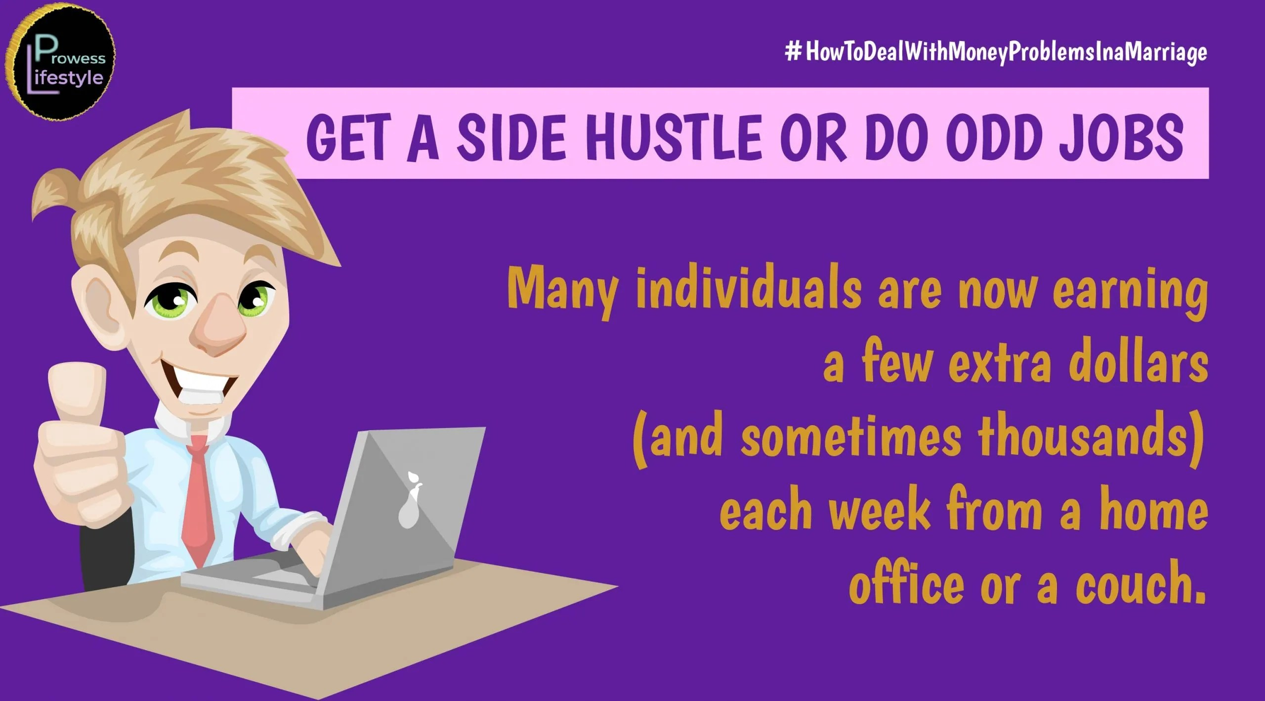 GET A SIDE HUSTLE OR DO ODD JOBS