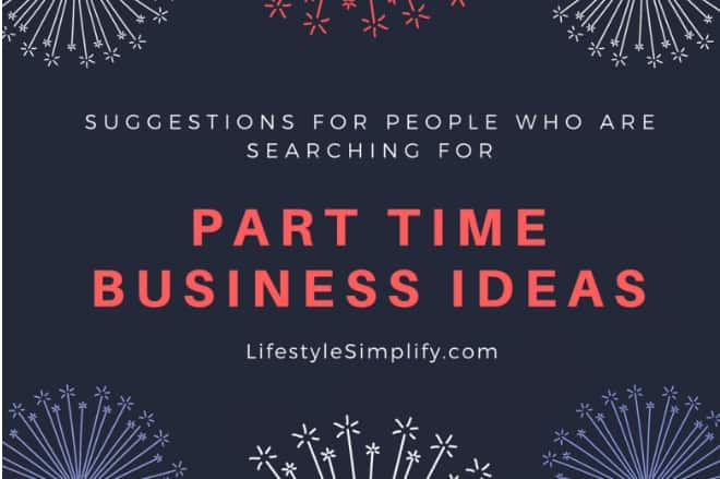 Part Time Business Ideas