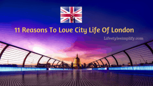 11 Reasons to Love City of London in the United Kingdom