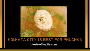 Kolkata City is Best for Phuchka