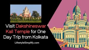 Visit Dakshineswar Kali Temple for One Day Trip from Kolkata