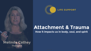 Attachment and Trauma