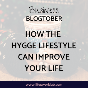 How Hygge Can Improve Your Life