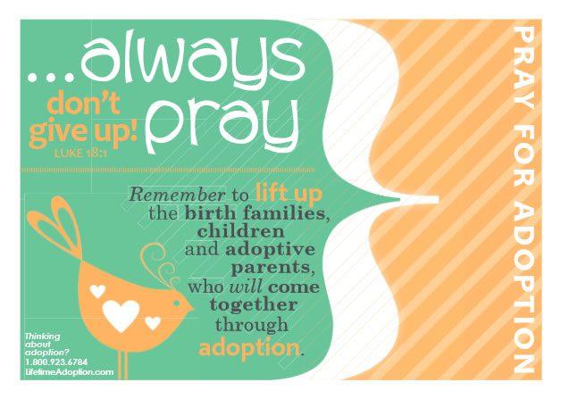 an adoption prayer: always pray