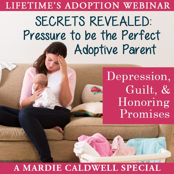 Join us for a special webinar with Mardie Caldwell on adoptive parenting!