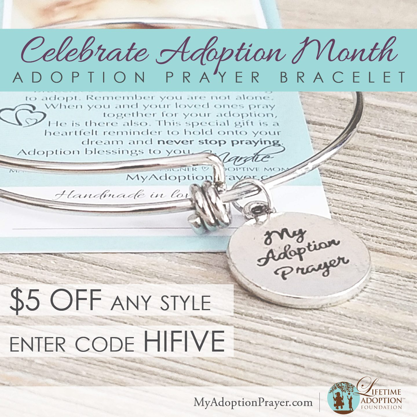 Get $5 off your purchase of an Adoption Prayer Bracelet!