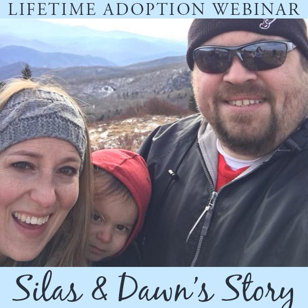 Hear Silas and Dawn's adoption story!
