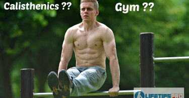calisthenics or gym or workouts best