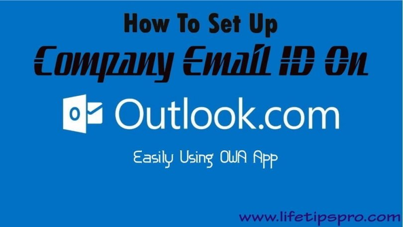 setting up corporate company outlook email from android or iphone
