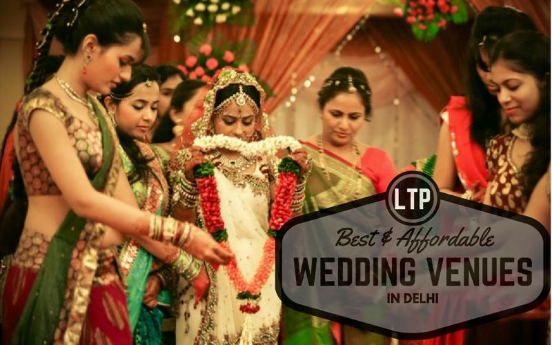 bet wedding venues in delhi at resonable price