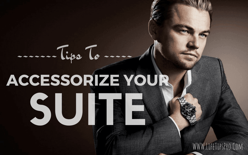 how to accessorize a suit for men-best tips and tricks