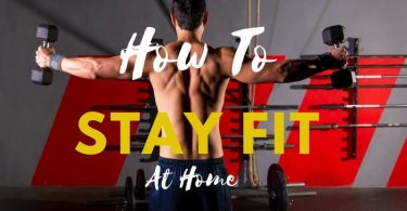 stay fit at home using exercises and workouts