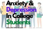 anxiety and depression in college students and how to deal