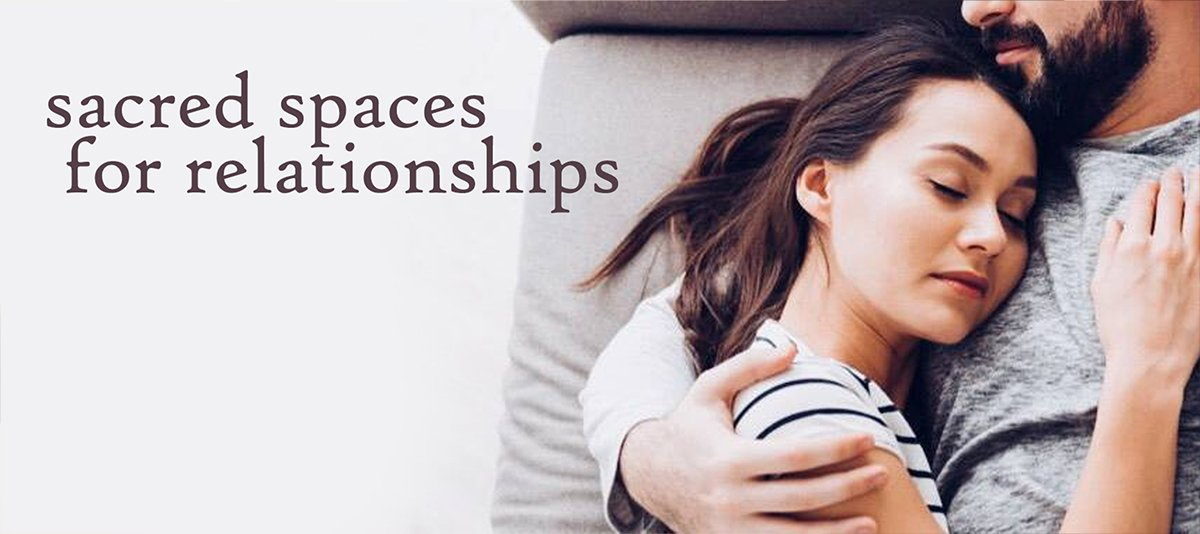 relationship sacred space