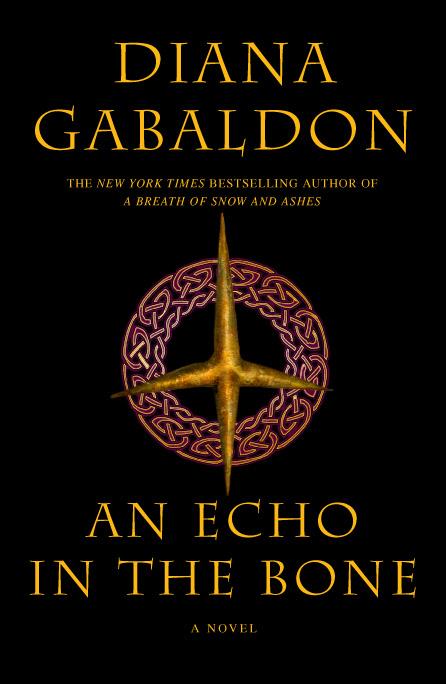 """Cover Art for Diana Gabaldon's """"Echo In The Bone"""""""