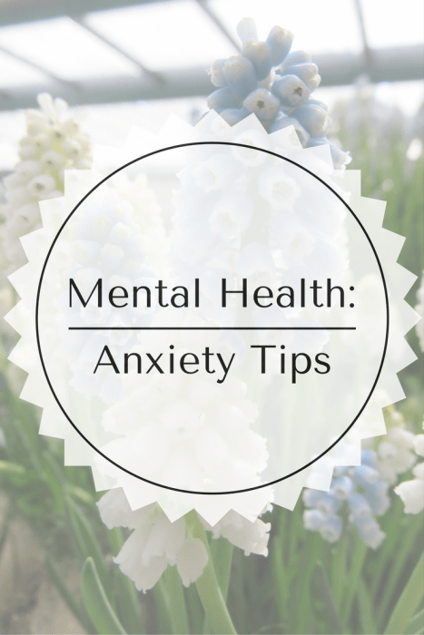 Mental Health: Anxiety Tips
