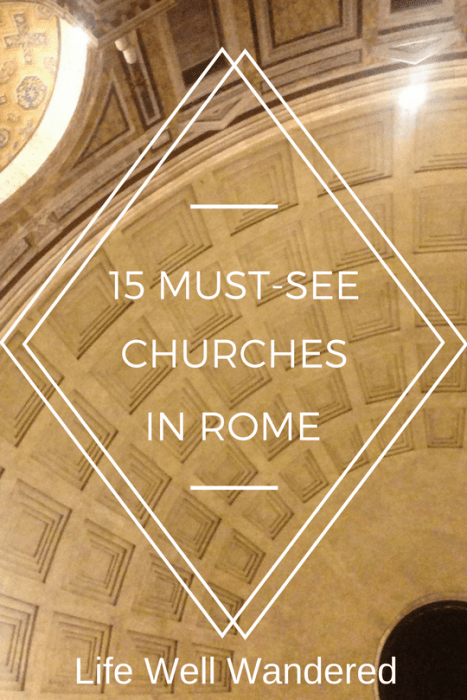 Rome is full of beautiful churches--These are the ones you need to see when you visit the Eternal City!