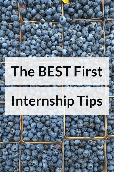 First Internship Tips!
