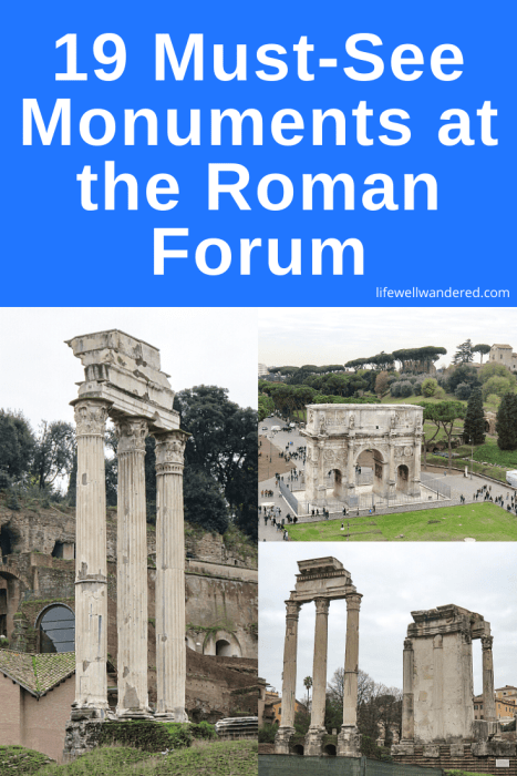 The Roman Forum: 19 Must-See Monuments