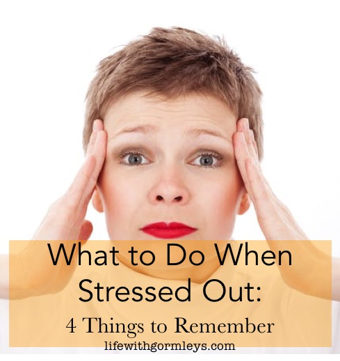 what to do when stressed out