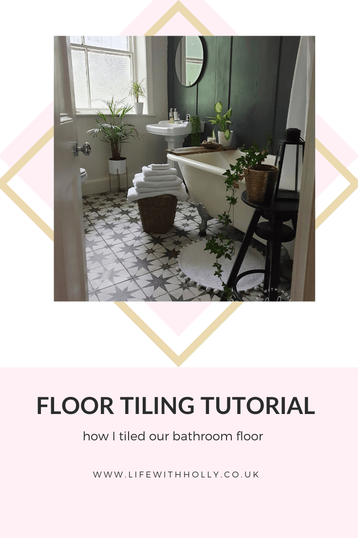 Floor Tiling Tutorial by Life with Holly