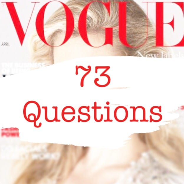 Vogue 73 Questions Tag