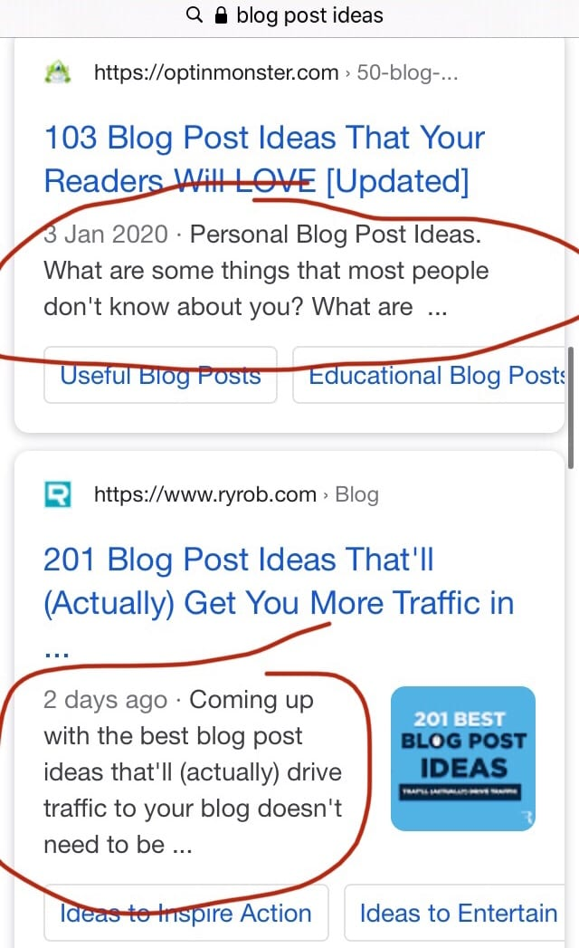 "An internet search for ""blog post ideas"" screenshot taken from a phone. The meta description for the first two results is circled in a dark red to highlight it as an example. Circle one says ""Personal Blog Post Ideas. What are some things that most people don't know about you? What are..."""