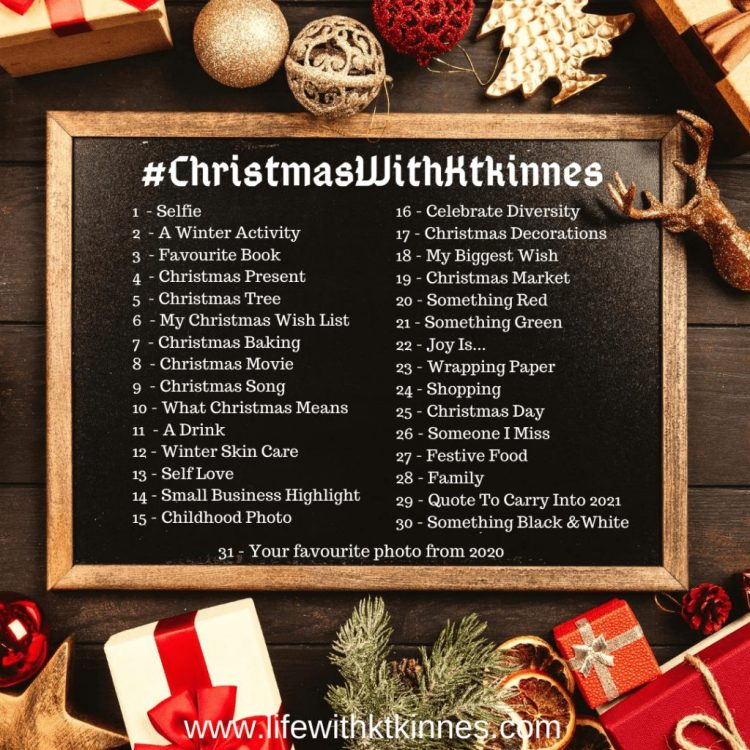 Christmas With Ktkinnes December Instagram Daily Photo Challenge. 31 post ideas for 31 days of December 2020 as part of the Christmas With Ktkinnes plans for December 2020.