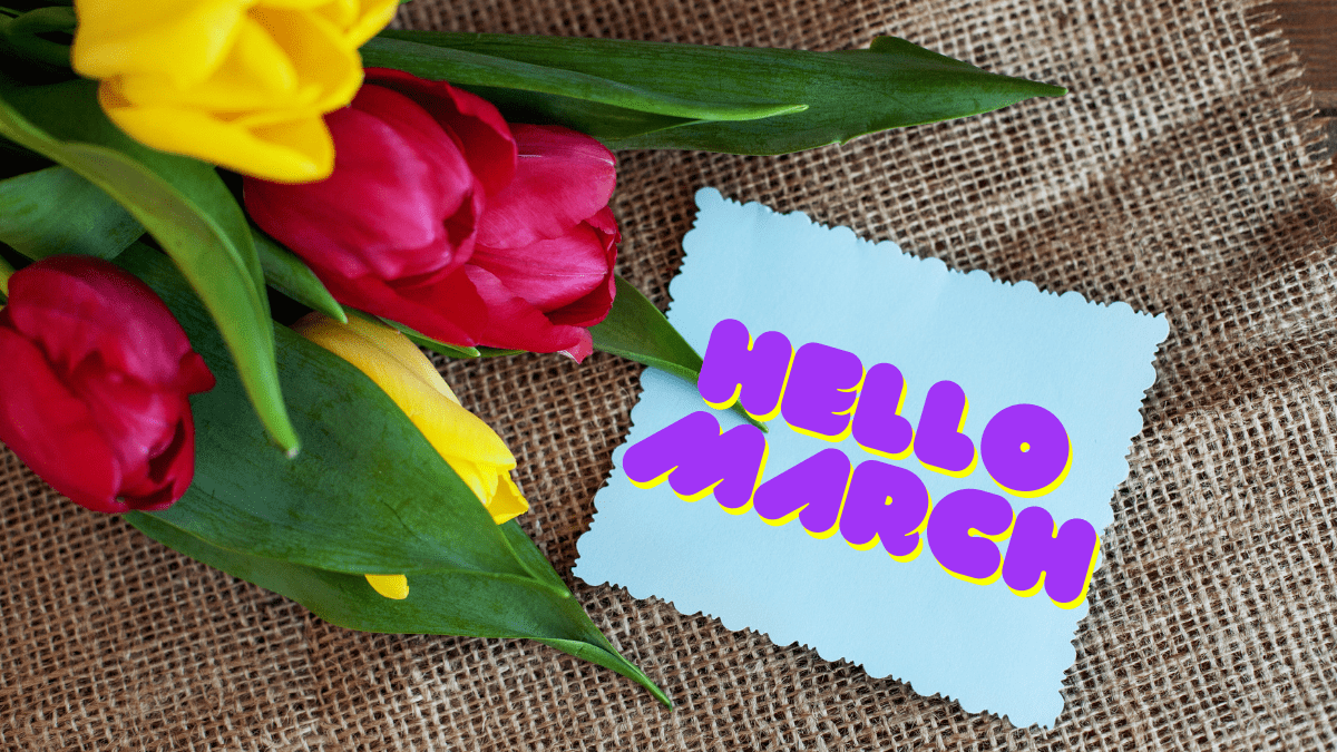Pink and yellow tulips against a burlap sack, with a notecard reading Hello March for March 2021