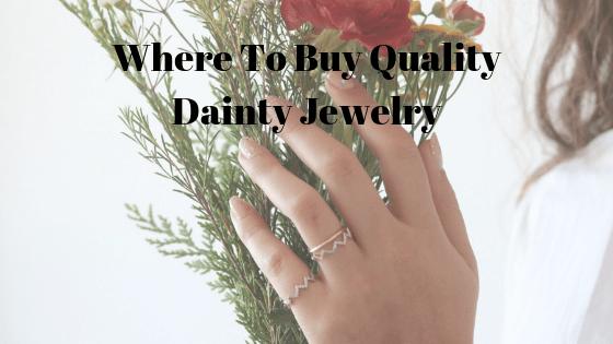 Where To Buy Quality Dainty Jewelry