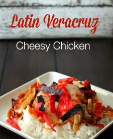 Latin-Veracruz-Cheesy-Chicken-1