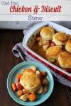 One Pan Chicken & Biscuit Stew Yum!