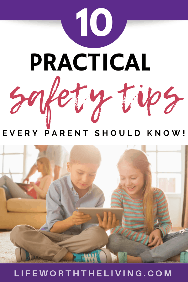 10 Safety Tips Every Parent Should Know