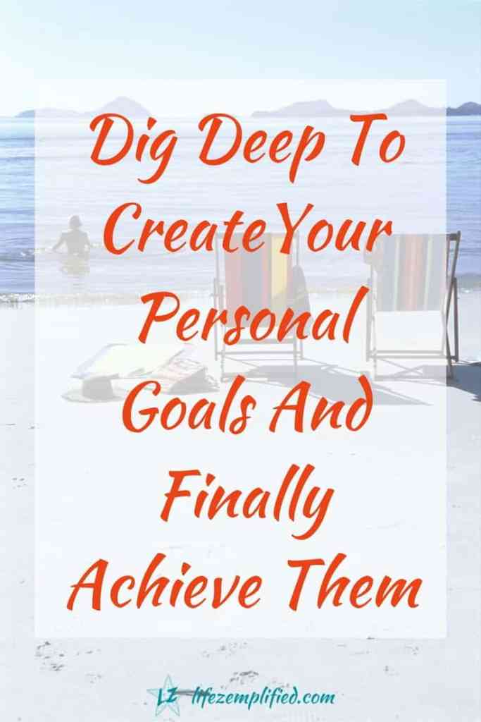 personal goals created right can be achieved