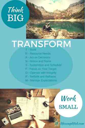 Successful Transformation: Think Big and Work The Details