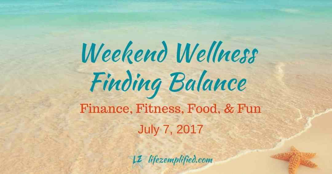 Finding Your Balance in Life - Weekend Wellness 12th Edition