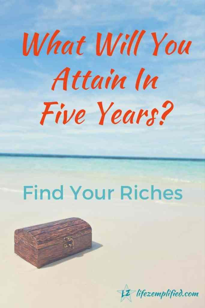 Going to be rich - What can you do in 5 years