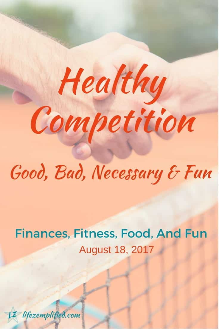 Competition doesn't need to be a bad word. In fact, a bit of healthy competition in life is ideal for your finances, fitness, food, and fun.