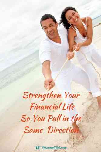 Strengthen Your Financial Relationship-Pull in the Same Direction