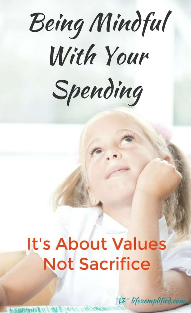 When we tire of chasing the so-called American Dream and begin seeking financial independence we often look at how we can cut our spending, to increase savings, start investing or pay off debt. A mindful spending experience can help you determine your values before naming what to sacrifice. #LessStuff #MindfulSpending #Values