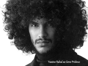 Yassine Rahal as Gene Prideux