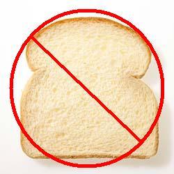 no bread